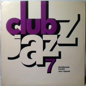 RED MITCHELLS KVARTETT / JAZZ I UPPSALA - Club Jazz 7 - LP