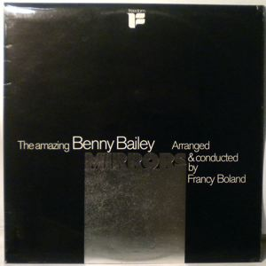 BENNY BAILEY - Mirrors - LP