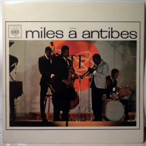 MILES DAVIS - Miles A Antibes - LP