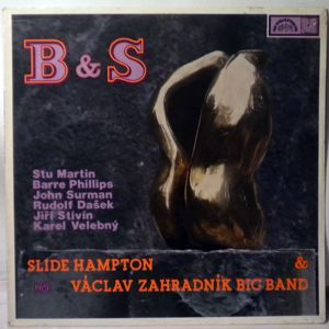 Slide Hampton & Vaclav Zahradnick Big Band B & S