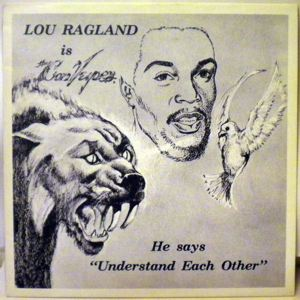 LOU RAGLAND - Is The Conveyor - 33T