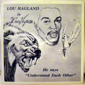 LOU RAGLAND - Is The Conveyor - 33T