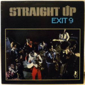 EXIT 9 - Straight Up - 33T