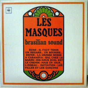 LES MASQUES - Brasilian Sound - LP