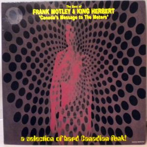 FRANK MOTLEY & KING HERBERT - The Best Of: Canada's Message To The Meters - 33T