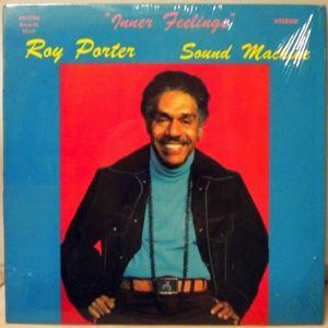 ROY PORTER SOUND MACHINE - Inner Feelings - 33T