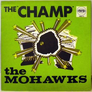 THE MOHAWKS - The Champ - 33T
