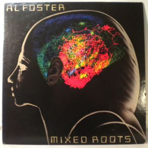 AL FOSTER - Mixed Roots - LP