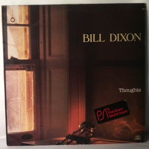 BILL DIXON - Thoughts - LP