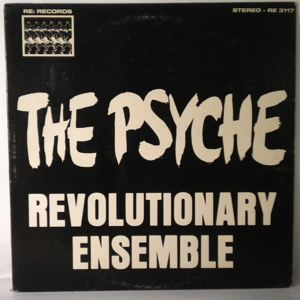 Revolutionary Ensemble The Psyche