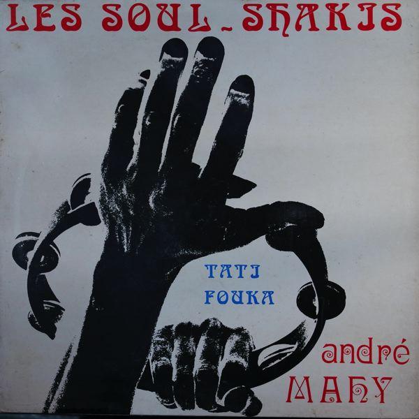 ANDRE MAHY - Soul Shakiss - 33T