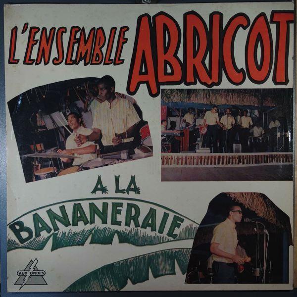 L'ENSEMBLE ABRICOT - A La Bananeraie - LP