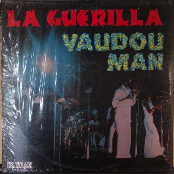 LA GUERILLA - Vaudou man - 33T