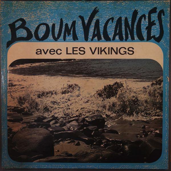 LES VIKINGS - Boum vacances - 33T
