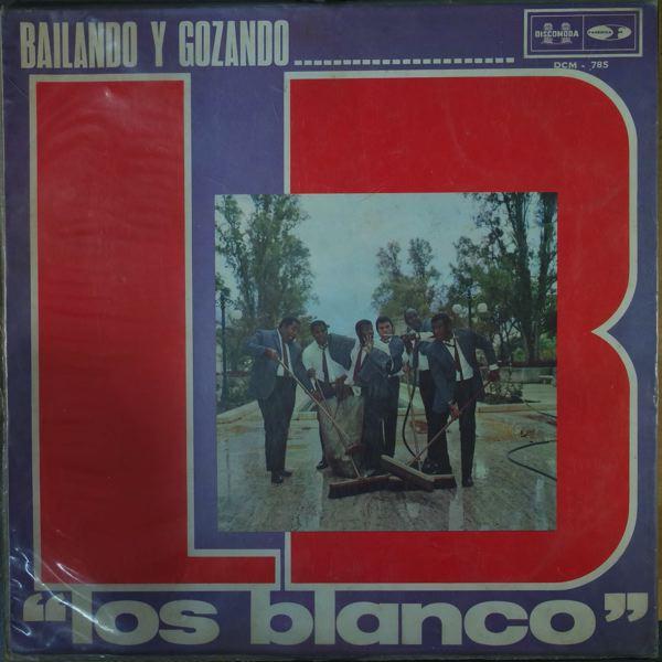 LOS BLANCO - Bailando y gozando - 33T