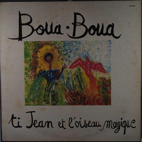 TI JEAN ET L'OISEAU MAGIQUE - Boua Boua - 33T