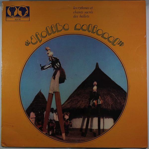 DJOLIBA NATIONAL - Les rythmes et chants sacres des ballets - 33T