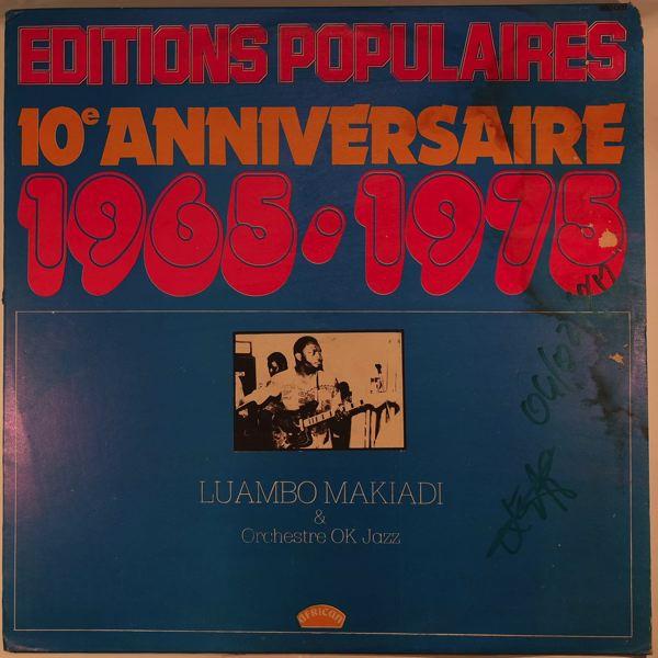 LUAMBO MAKIADI & ORCHESTRE OK JAZZ - 10e anniversaire 1965-1975 - 33T