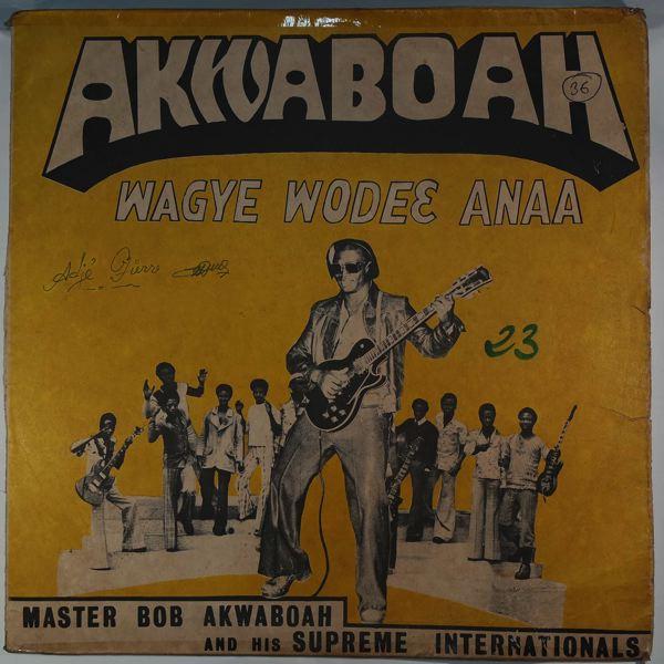 MASTER BOB AKWABOAH - Wagye wodec anaa - 33T