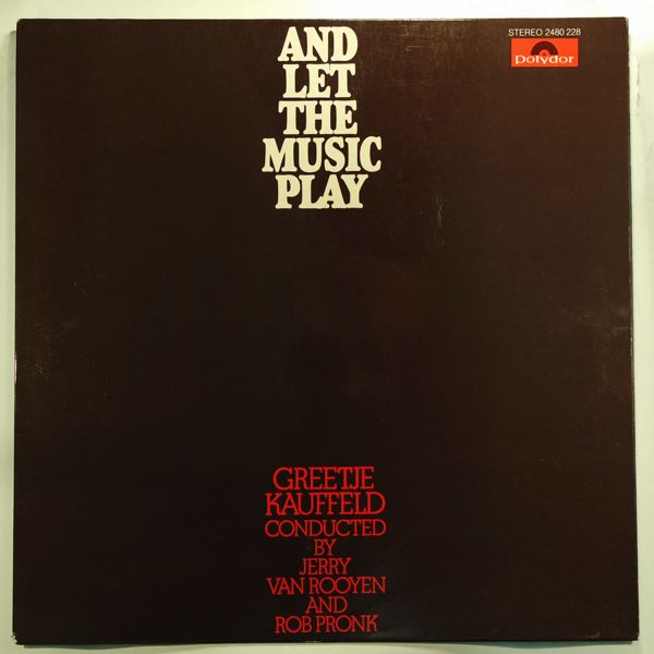 GREETJE KAUFFELD - And Let The Music Play - LP