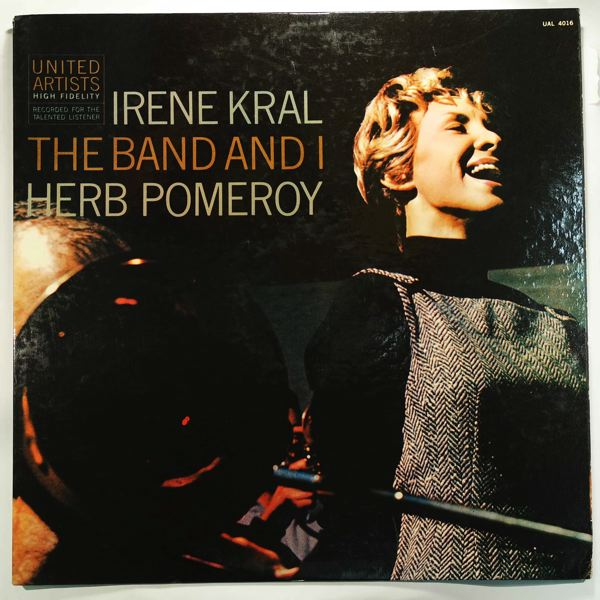 Irene Kral The Band And I