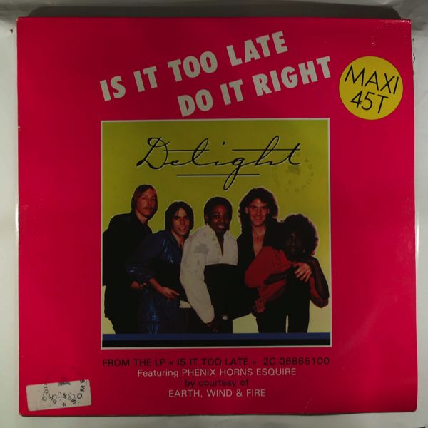 DELIGHT - Is it too late? - Maxi 45T
