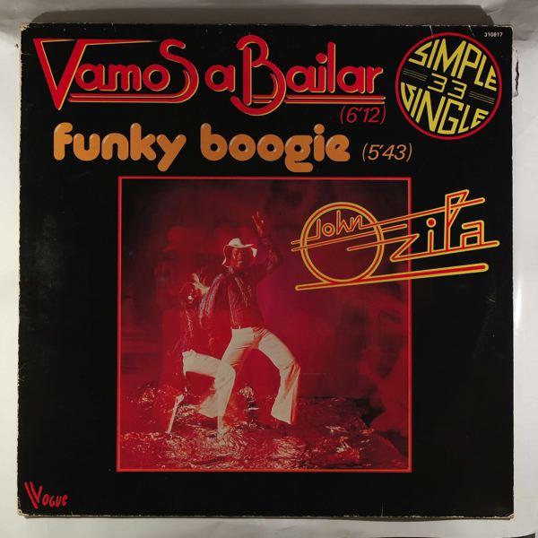 JOHN OZILA - Vamos a bailar / Funky Boogie - Maxi 45T