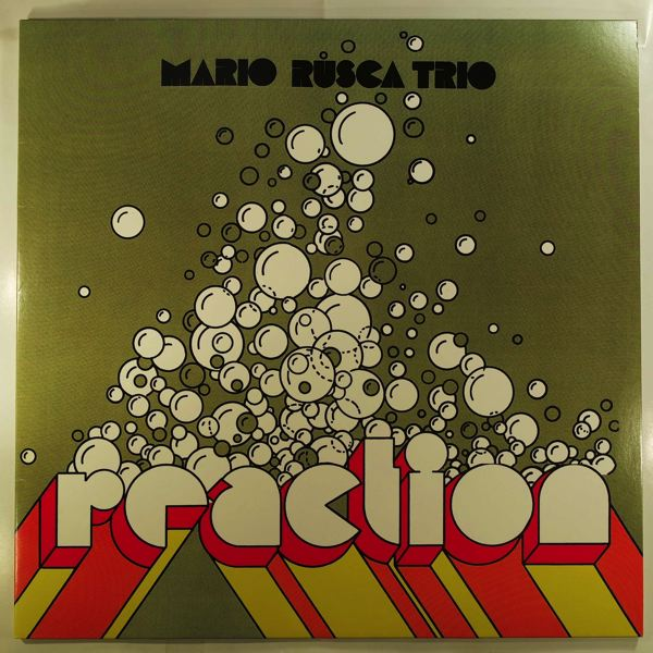 Mario Rusca Trio Reaction