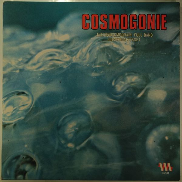 CHRISTIAN ZYSSET - Cosmogonie - LP