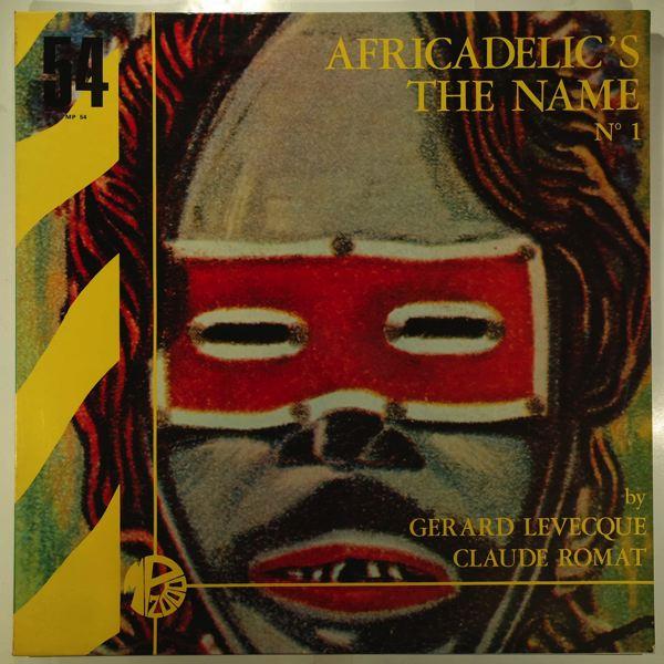 GERARD LEVECQUE / CLAUDE ROMAT - Africadelic's the name No1 - LP