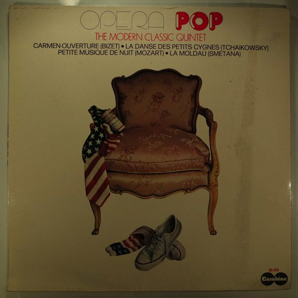 THE MODERN CLASSIC QUINTET - Opera Pop - LP
