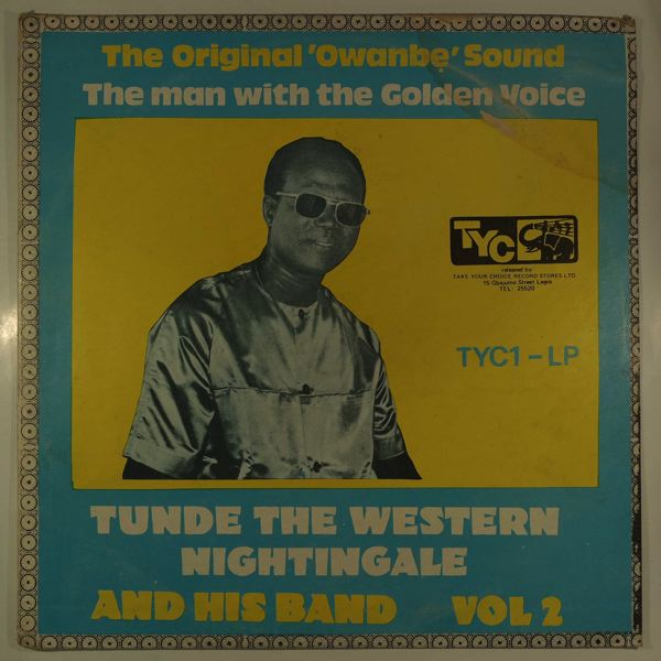 Tunde the Western Nightingale and his Band Vol. 2