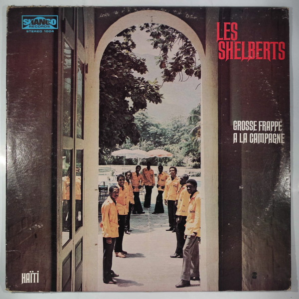 LES SHELBERTS - Grosse frappe a ma campagne - LP