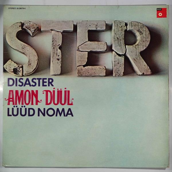Amon Duul Disaster / Luud Noma