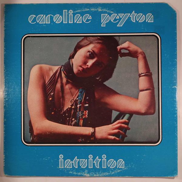 CAROLINE PEYTON - Intuition - LP