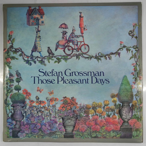 STEFAN GROSSMAN - Those Pleasant Days - LP