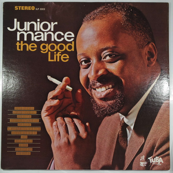 JUNIOR MANCE - The Good Life - LP