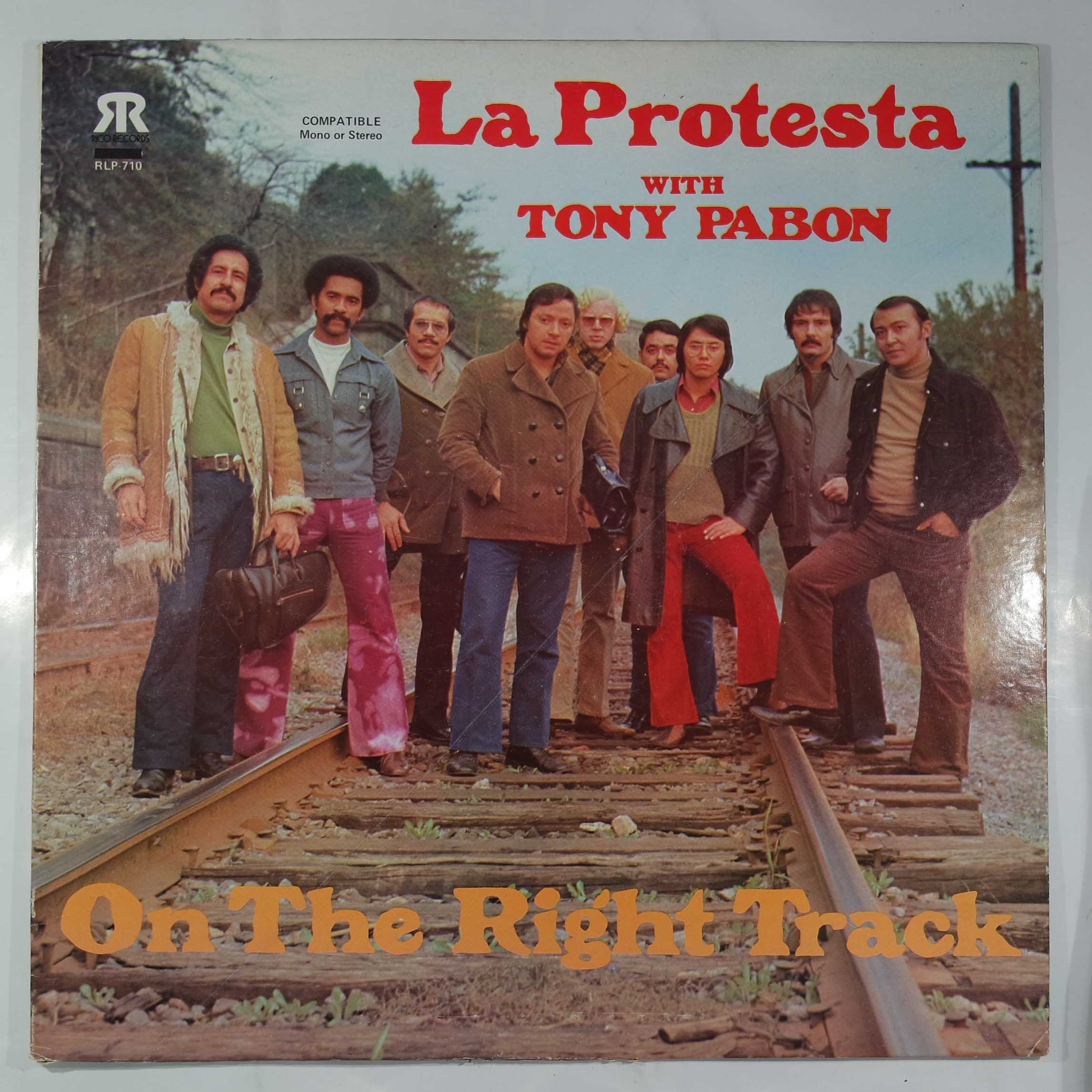 LA PROTESTA WITH TONY PABON - On The Right Track - LP