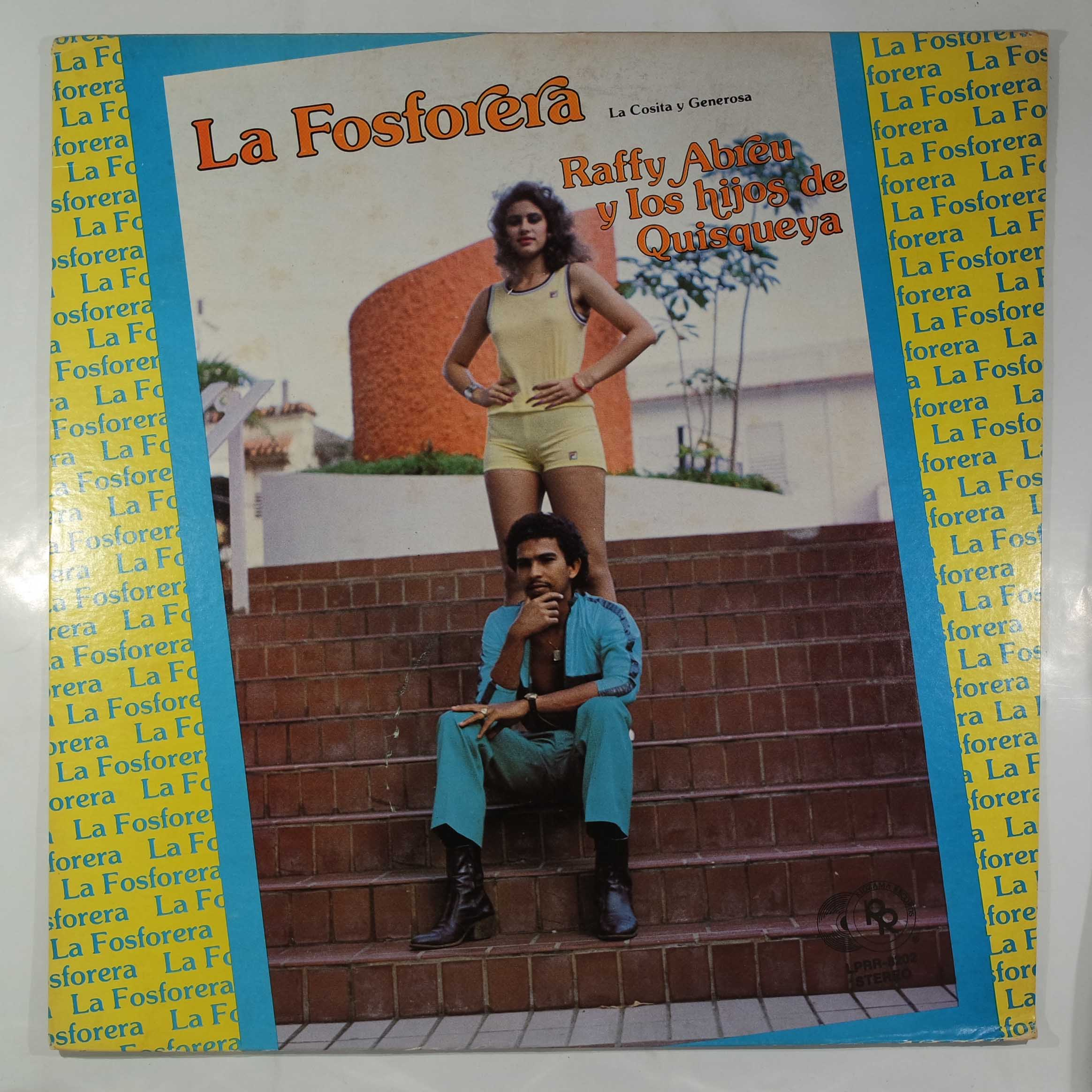 RAFFY ABREU Y LOS HIJOS DE QUISQUEYA - La Fosforera - LP