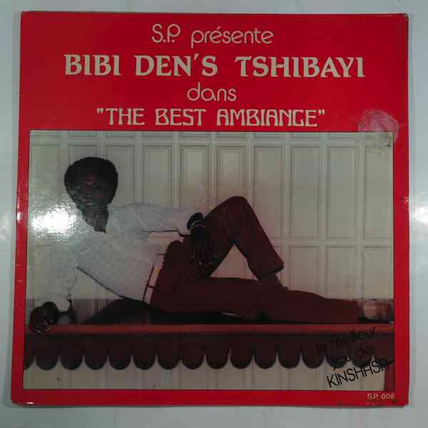 BIBI DEN'S TSHIBAYI - The best ambiance - LP