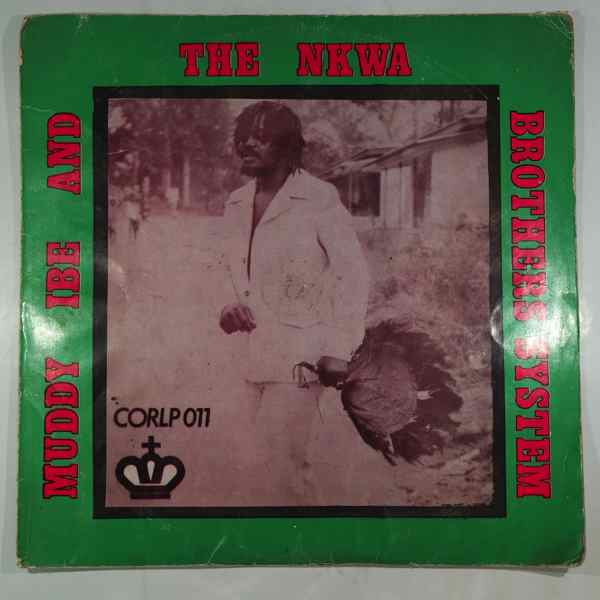 Muddy Ibe and the Nkwa Brothers System Same