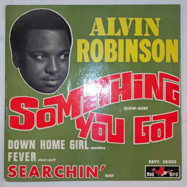 ALVIN ROBINSON - Something You Got + 3 - 7inch (SP)