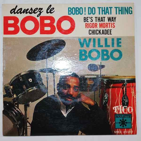 WILLIE BOBO - Dansez Le Bobo - 7inch (SP)