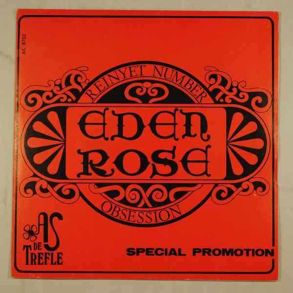 Eden Rose Reinyet Number / Obsession