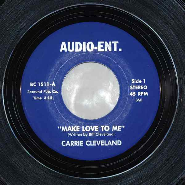 CARRIE CLEVELAND - Make Love To Me / I Need Love - 7inch (SP)