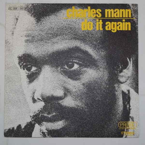 Charles Mann Do It Again / It's All Over