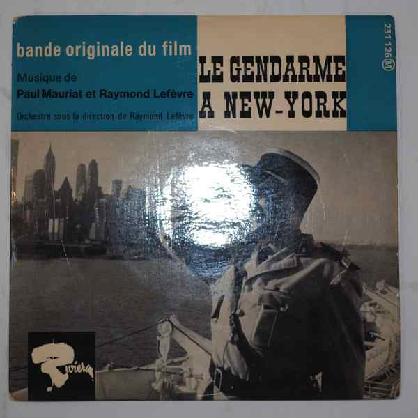 PAUL MAURIAT & RAYMOND LEFEVRE - Le Gendarme A New-York - 7inch (SP)