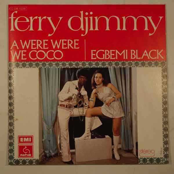 FERRY DJIMMY - Awere Were We Coco / Egbemi Black - 7inch (SP)