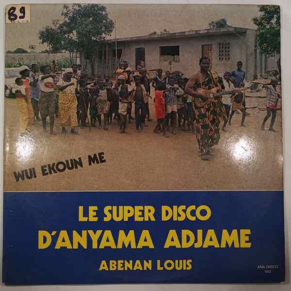 ABENAN LOUIS - Le super disco d'anyama adjame - LP