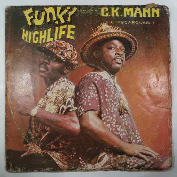 C.K. MANN & HIS CAROUSEL 7 - Funky Highlife - LP